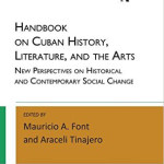 Handbook on Cuban History, Literature, and the Arts