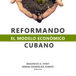 Reformando el modelo económico cubano