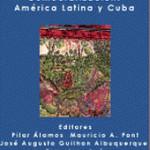 Integración Económica y Democratización: América Latina y Cuba